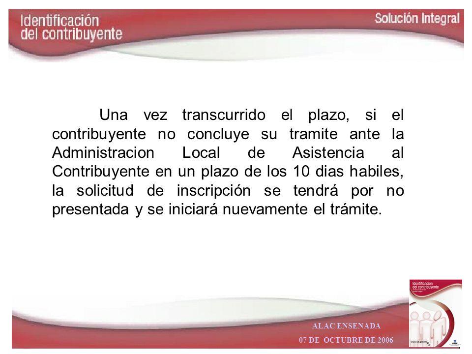 ALAC ENSENADA 07 DE OCTUBRE DE 2006 La inscripción de personas físicas y Morales al RFC en la página de Internet del SAT, con conclusión ante la Admin