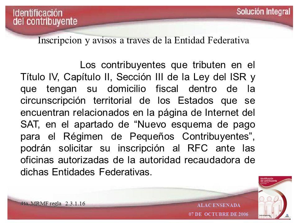 ALAC ENSENADA 07 DE OCTUBRE DE 2006 Una vez transcurrido el plazo, si el contribuyente no concluye su tramite ante la Administracion Local de Asistenc