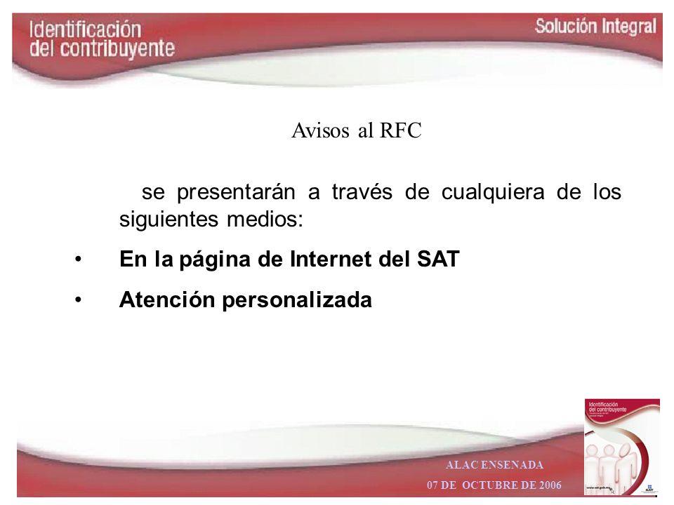 ALAC ENSENADA 07 DE OCTUBRE DE 2006 Cuarta columna: Tipo de aviso para el asalariado en cuestión de acuerdo a los valores siguientes: (únicamente pued