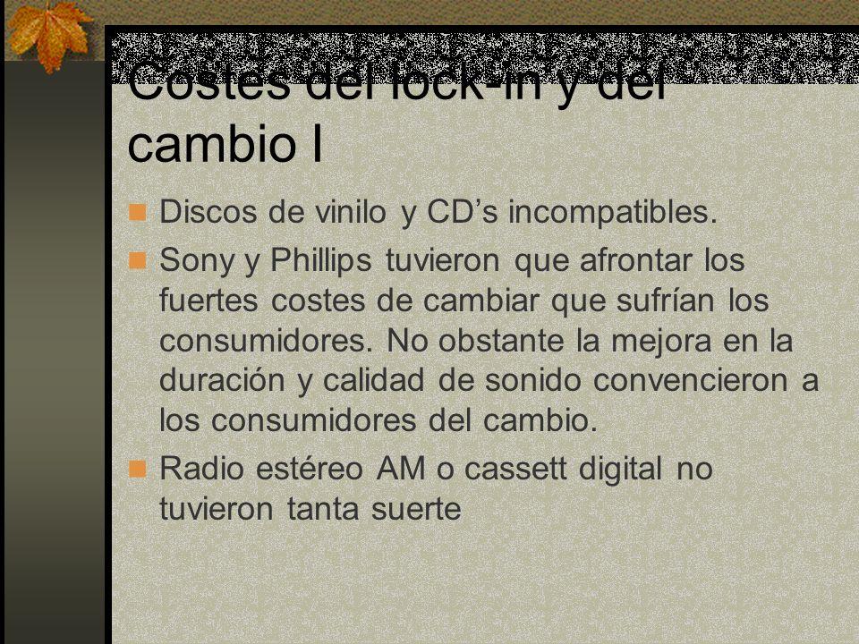 Costes del lock-in y del cambio I Discos de vinilo y CDs incompatibles. Sony y Phillips tuvieron que afrontar los fuertes costes de cambiar que sufría
