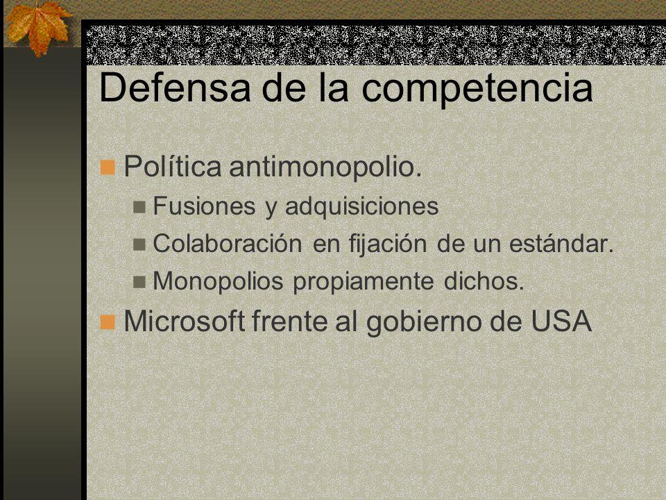 Defensa de la competencia Política antimonopolio. Fusiones y adquisiciones Colaboración en fijación de un estándar. Monopolios propiamente dichos. Mic
