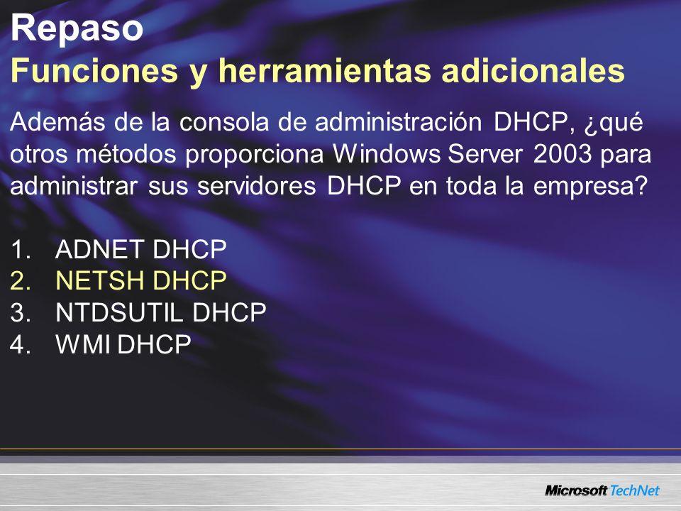 Además de la consola de administración DHCP, ¿qué otros métodos proporciona Windows Server 2003 para administrar sus servidores DHCP en toda la empres