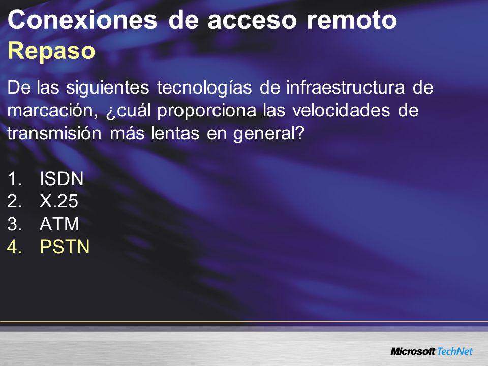 De las siguientes tecnologías de infraestructura de marcación, ¿cuál proporciona las velocidades de transmisión más lentas en general? 1.ISDN 2.X.25 3