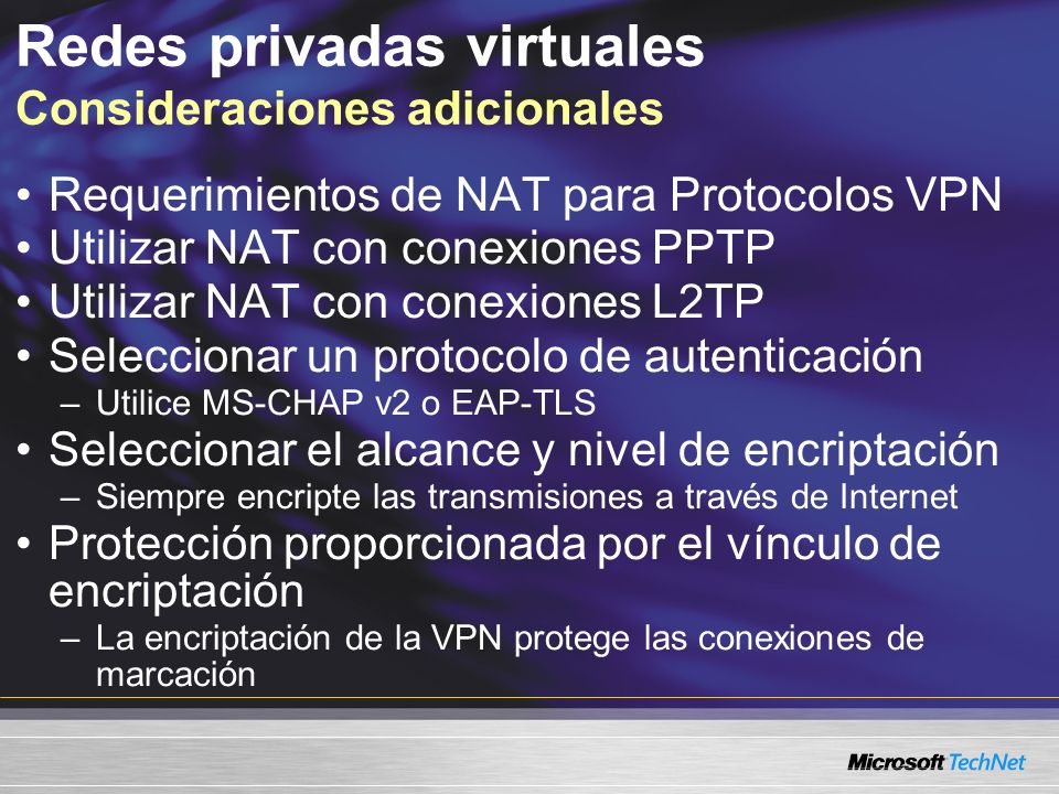 Requerimientos de NAT para Protocolos VPN Utilizar NAT con conexiones PPTP Utilizar NAT con conexiones L2TP Seleccionar un protocolo de autenticación