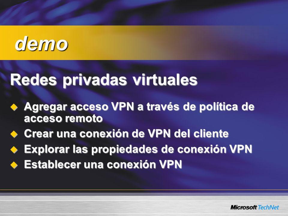Redes privadas virtuales Agregar acceso VPN a través de política de acceso remoto Agregar acceso VPN a través de política de acceso remoto Crear una c