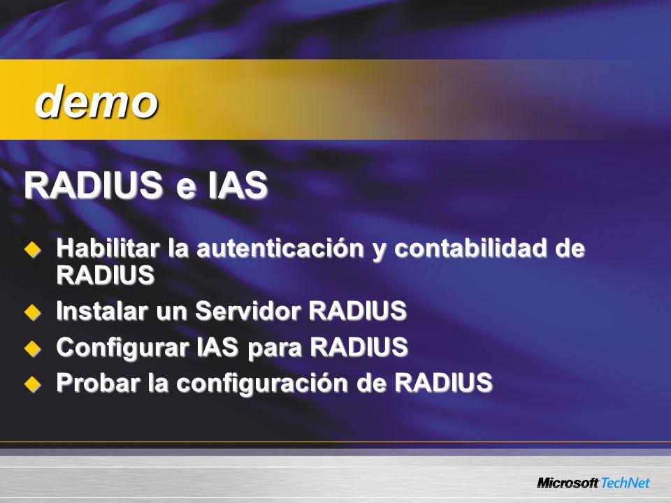 RADIUS e IAS Habilitar la autenticación y contabilidad de RADIUS Habilitar la autenticación y contabilidad de RADIUS Instalar un Servidor RADIUS Insta