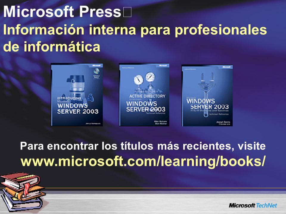 Microsoft Press Información interna para profesionales de informática Para encontrar los títulos más recientes, visite www.microsoft.com/learning/book