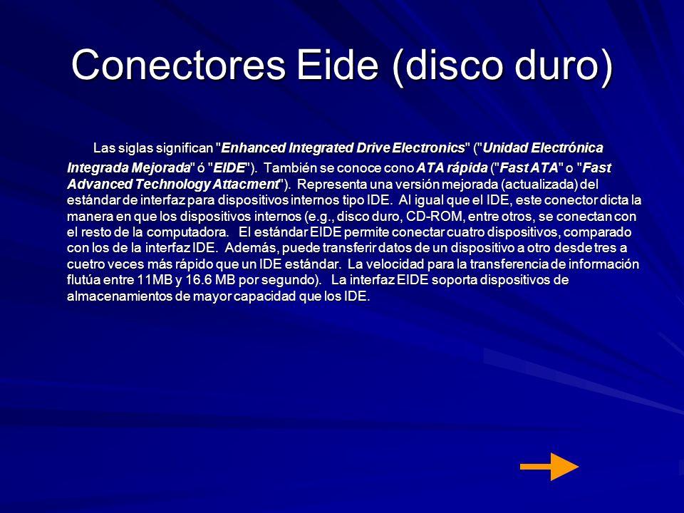 Conectores Eide (disco duro) Las siglas significan