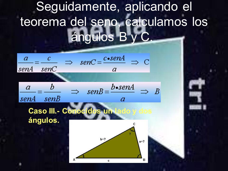 Caso II.- Conocidos dos lados y el ángulo comprendido.