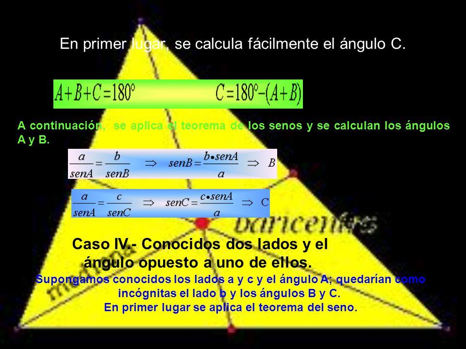 Seguidamente, aplicando el teorema del seno, calculamos los ángulos B y C.