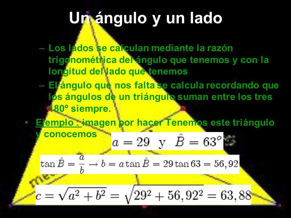 Ejemplo:Tenemos este triángulo y sabemos que