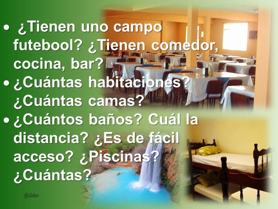 ¿Tienen uno campo futebool? ¿Tienen comedor, cocina, bar? ¿Tienen uno campo futebool? ¿Tienen comedor, cocina, bar? ¿Cuántas habitaciones? ¿Cuántas ca