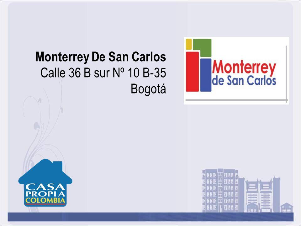 Monterrey De San Carlos Calle 36 B sur Nº 10 B-35 Bogotá
