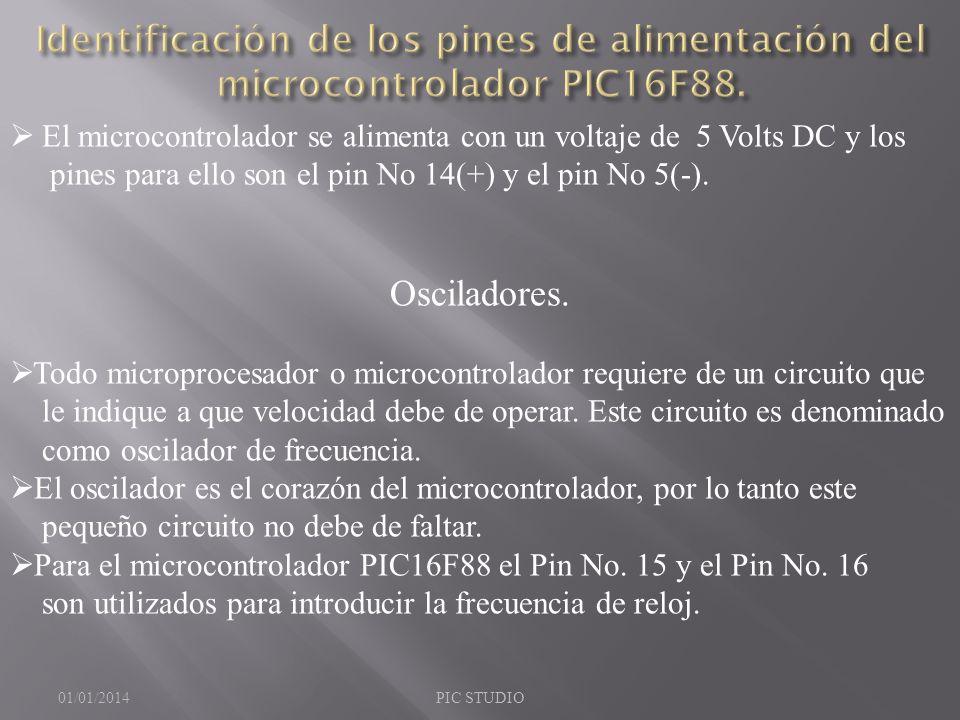 El microcontrolador se alimenta con un voltaje de 5 Volts DC y los pines para ello son el pin No 14(+) y el pin No 5(-). Osciladores. Todo microproces