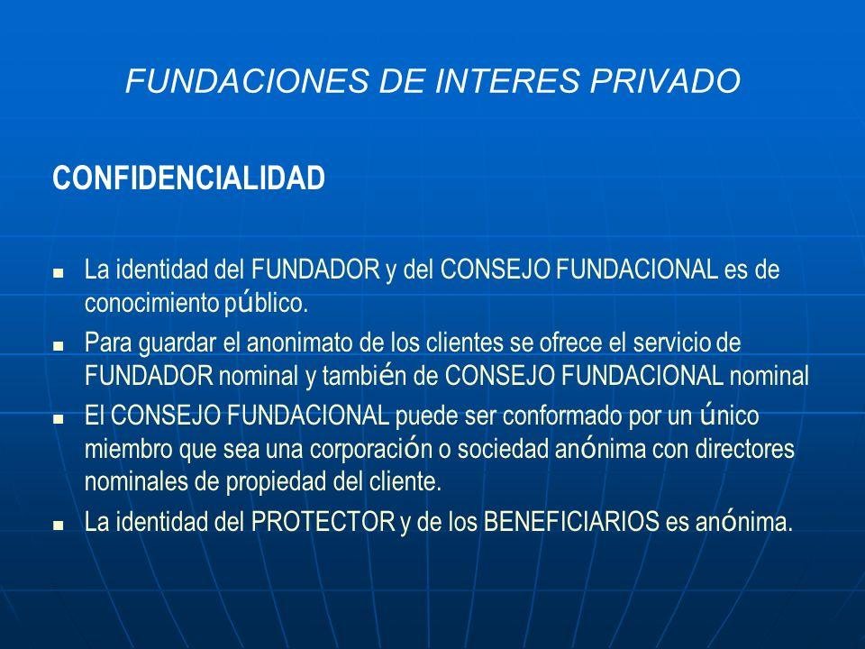 FUNDACIONES DE INTERES PRIVADO EJEMPLO DE ESTRUCTURA PARA EL CLIENTE: FUNDADOR: EL CLIENTE JACOME & JACOME: MANDATARIO CONSEJO FUNDACIONAL: SOCIEDAD ANONIMA PANAMEÑA FORMADA POR EL CLIENTE PARA ESTE FIN QUE CONTARÁ CON DIRECTORES NOMINALES PROTECTOR: EL CLIENTE DESIGNADO MEDIANTE DOCUMENTO PRIVADO