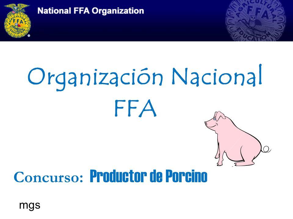 Organización Nacional FFA Concurso: Productor de Porcino mgs