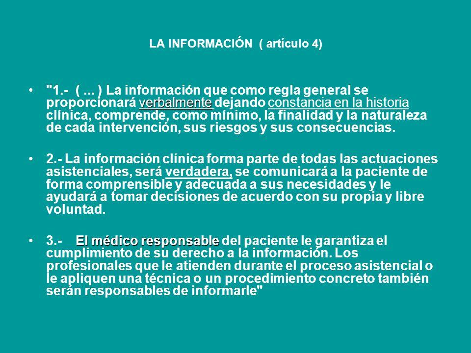 artículo 8.2 Ley 41/2002 EL CONSENTIMIENTO: artículo 8.2 Ley 41/2002 señala : 1.Verbal por regla general 1.Verbal por regla general. 2. Por escrito 2.