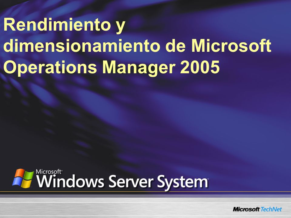 Rendimiento y dimensionamiento de Microsoft Operations Manager 2005