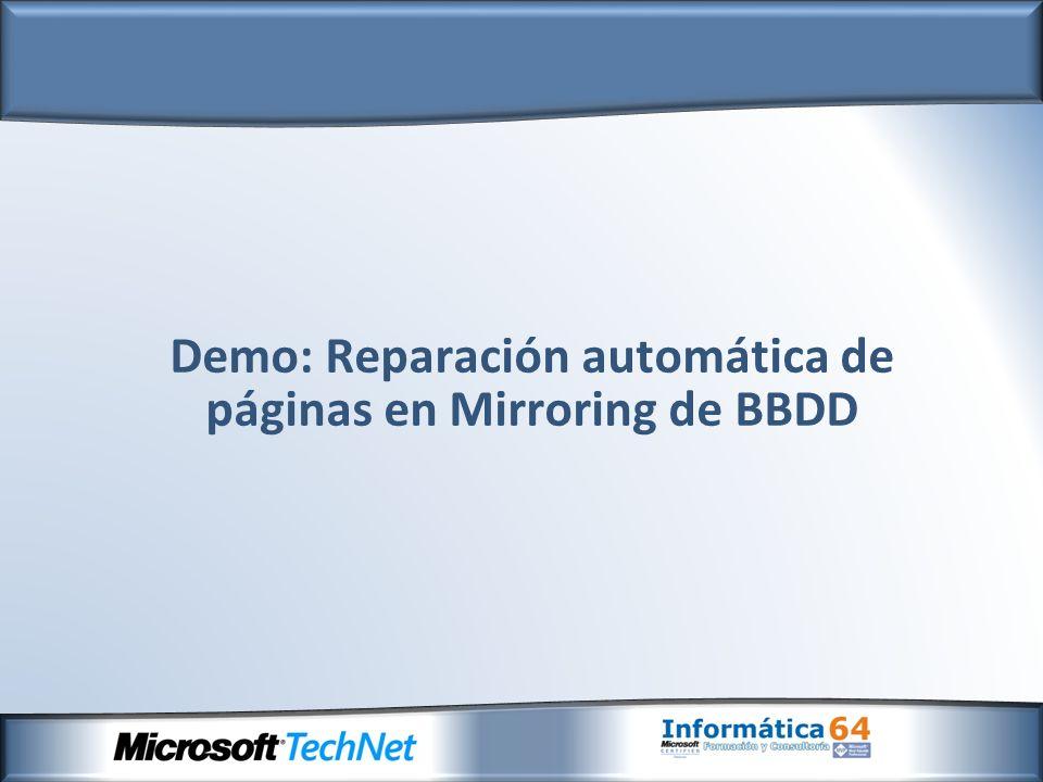Demo: Reparación automática de páginas en Mirroring de BBDD
