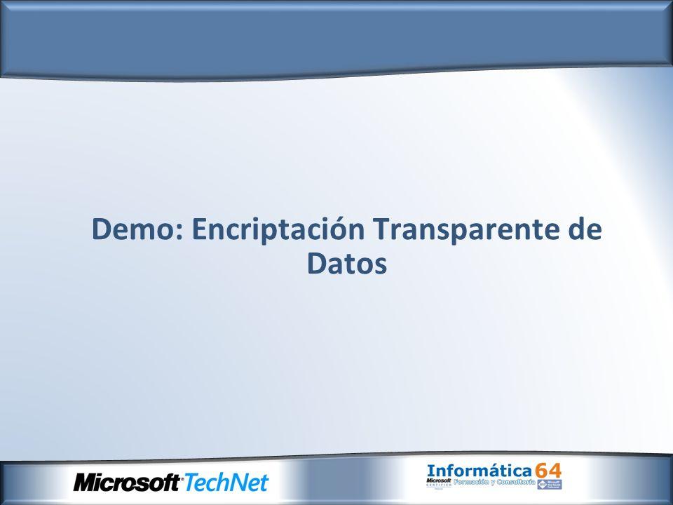 Demo: Encriptación Transparente de Datos