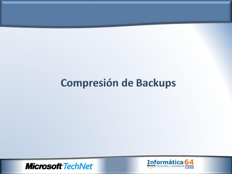 - Nueva compresión de backup de base de datos - Permite reducir en disco la entrada/salida de información - Reduce tamaño del backup - Ejecución de copias de seguridad más rápidas