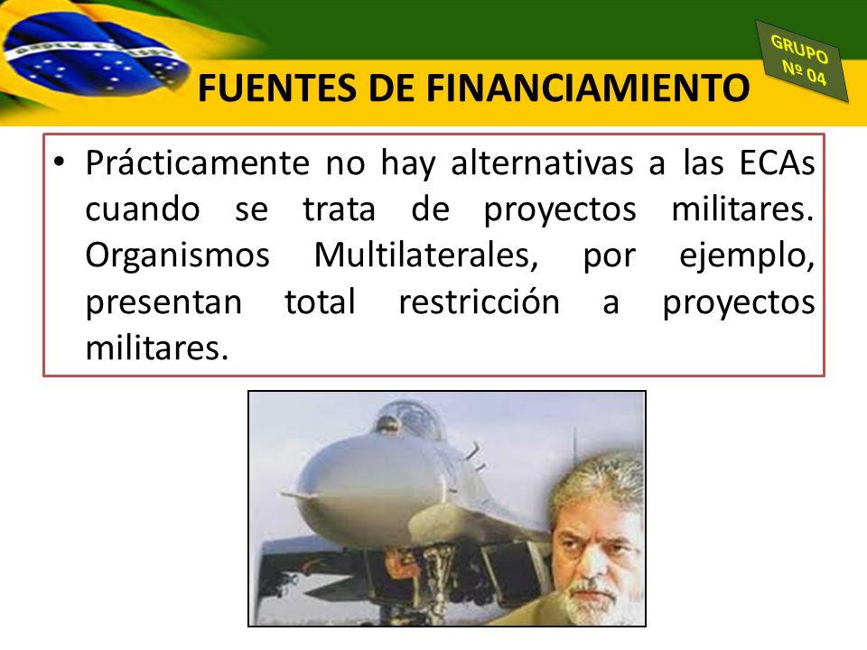Prácticamente no hay alternativas a las ECAs cuando se trata de proyectos militares. Organismos Multilaterales, por ejemplo, presentan total restricci