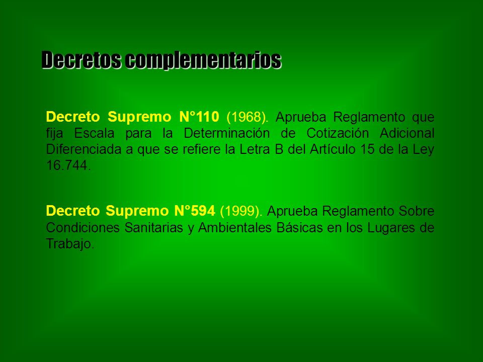Decretos complementarios Decreto Supremo N°110 (1968).