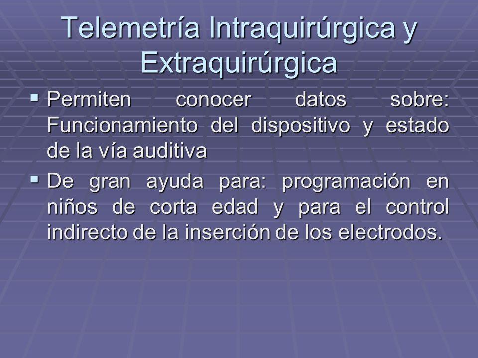 Telemetría Bidireccional Se define como la transmisión de datos desde el dispositivo externo de estimulación hasta el implante coclear y en sentido co