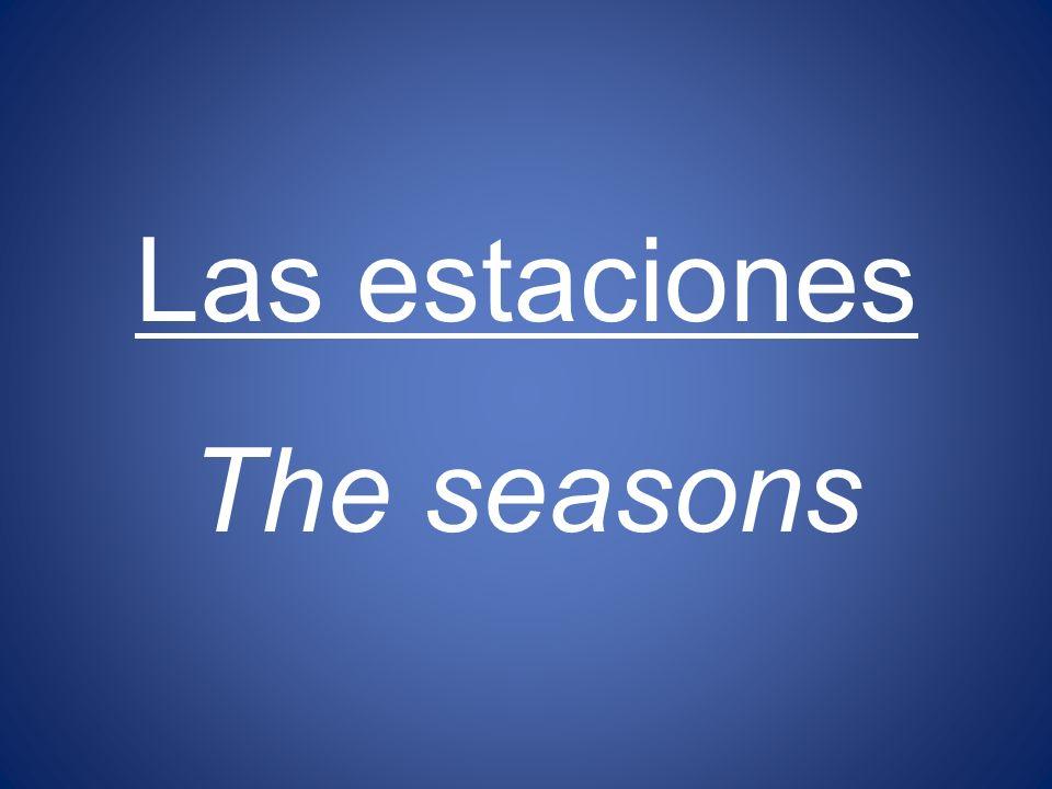 Las estaciones The seasons