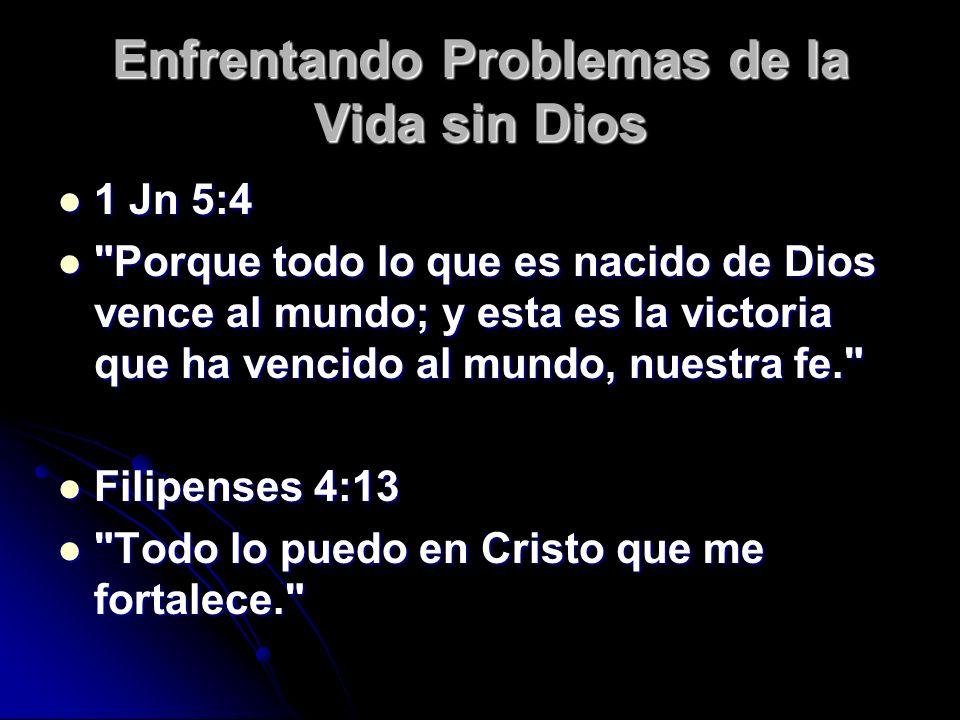 2 Corinthians 1:3-4 2 Corinthians 1:3-4 Bendito sea el Dios y Padre de nuestro Señor Jesucristo, Padre de misericordias y Dios de toda consolación, el cual nos consuela en todas nuestras tribulaciones, para que podamos también nosotros consolar a los que están en cualquier tribulación, por medio de la consolación con que nosotros somos consolados por Dios. Bendito sea el Dios y Padre de nuestro Señor Jesucristo, Padre de misericordias y Dios de toda consolación, el cual nos consuela en todas nuestras tribulaciones, para que podamos también nosotros consolar a los que están en cualquier tribulación, por medio de la consolación con que nosotros somos consolados por Dios. Enfrentando Problemas de la Vida sin Dios