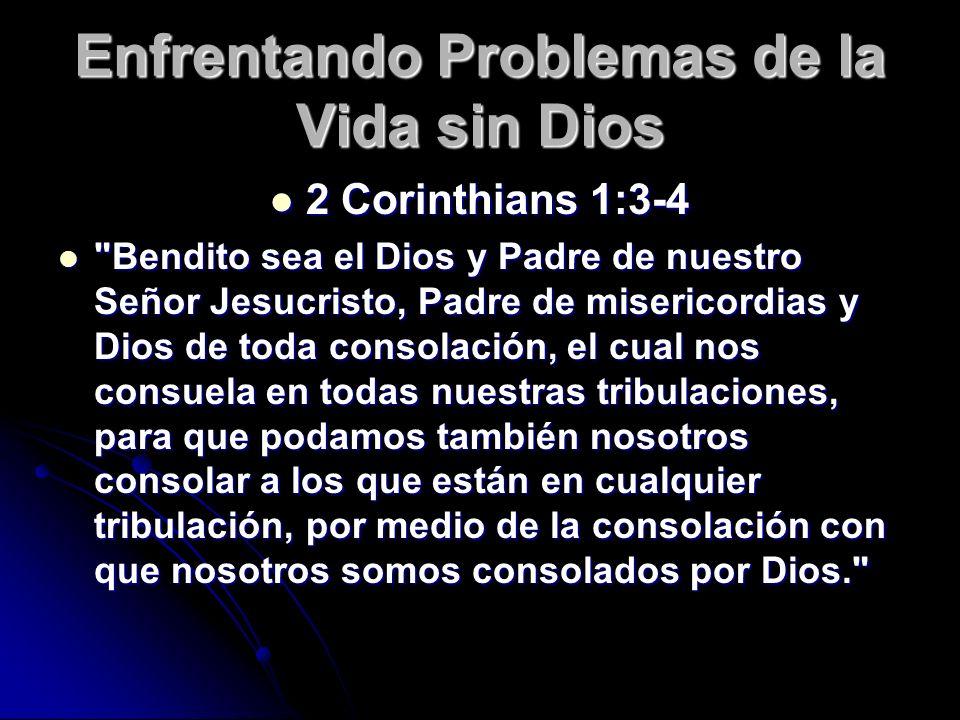 Jn 9:31-32 Jn 9:31-32 Y sabemos que Dios no oye a los pecadores; pero si alguno es temeroso de Dios, y hace su voluntad, a ése oye. Y sabemos que Dios no oye a los pecadores; pero si alguno es temeroso de Dios, y hace su voluntad, a ése oye. Enfrentando Problemas de la Vida sin Dios