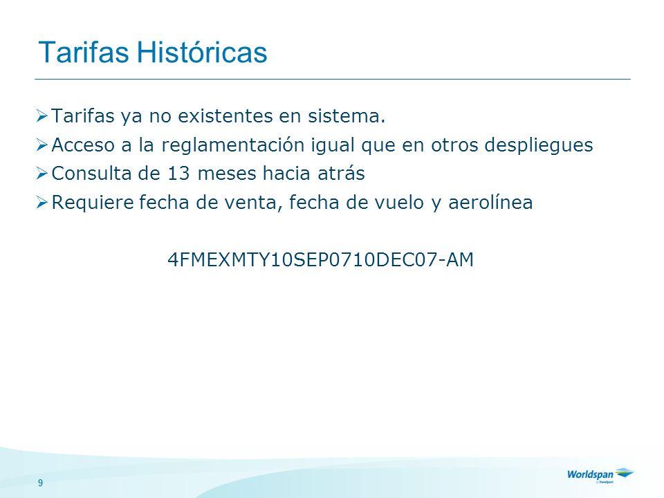9 Tarifas Históricas Tarifas ya no existentes en sistema.