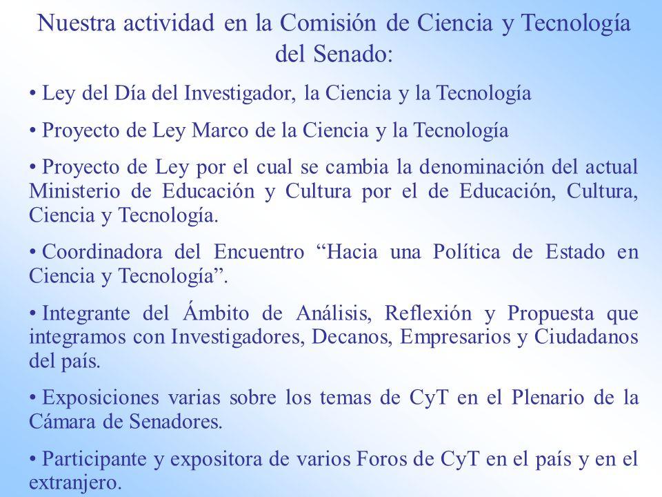 Nuestra actividad en la Comisión de Ciencia y Tecnología del Senado: Ley del Día del Investigador, la Ciencia y la Tecnología Proyecto de Ley Marco de