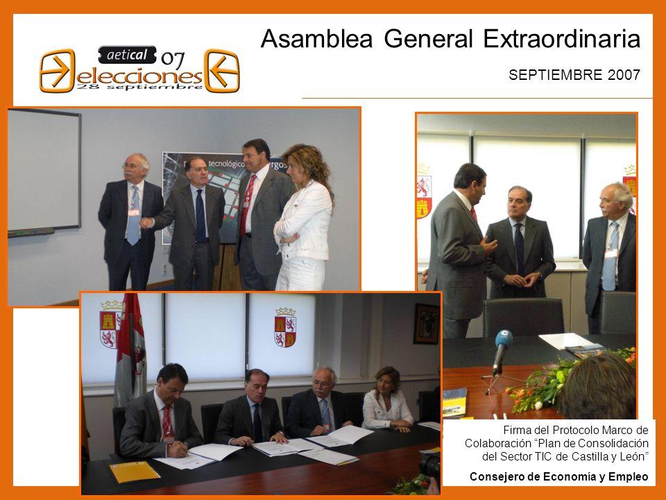 2 Asamblea General Extraordinaria SEPTIEMBRE 2007 Firma del Protocolo Marco de Colaboración Plan de Consolidación del Sector TIC de Castilla y León Consejero de Economía y Empleo