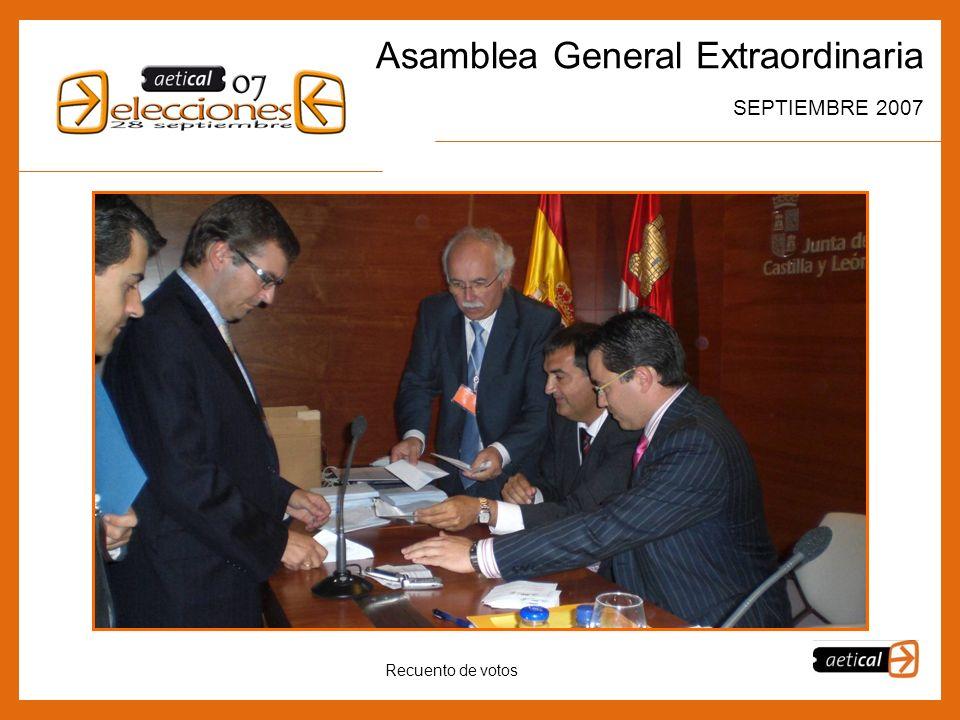 6 Asamblea General Extraordinaria SEPTIEMBRE 2007 Recuento de votos