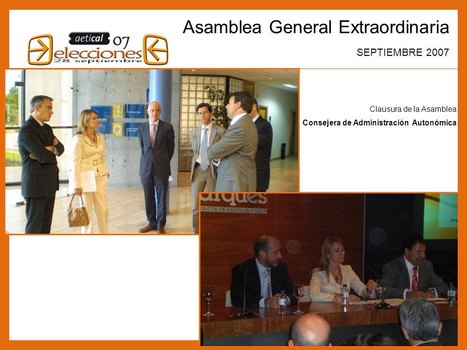 8 Asamblea General Extraordinaria SEPTIEMBRE 2007 Clausura de la Asamblea Consejera de Administración Autonómica