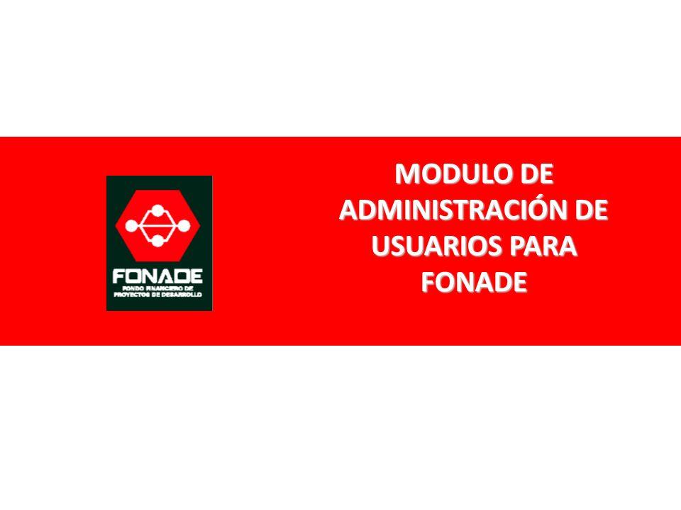 MODULO DE ADMINISTRACIÓN DE USUARIOS PARA FONADE