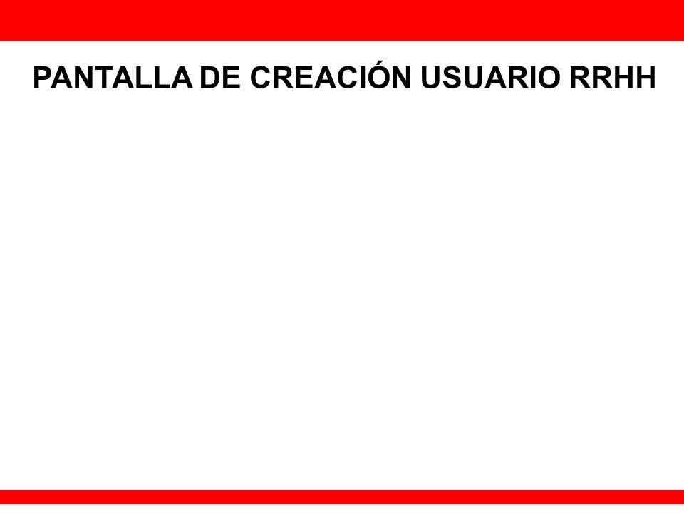 PANTALLA DE CREACIÓN USUARIO RRHH