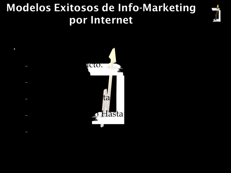 Modelos Exitosos de Info-Marketing por Internet Modelo Tradicional.