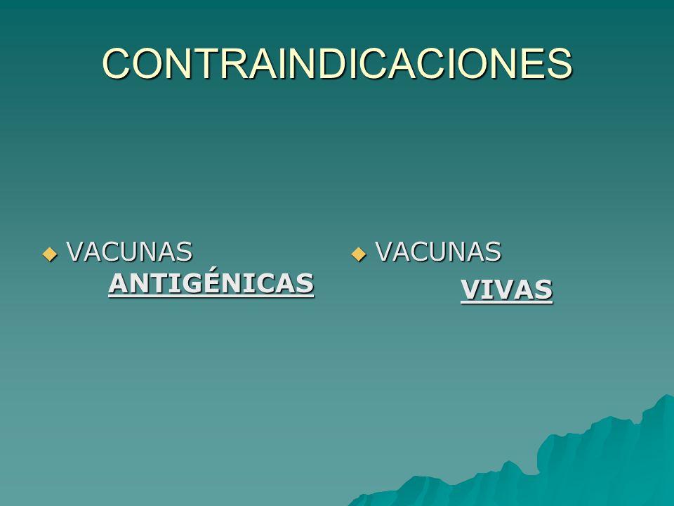 COMBINACIONES NIÑOS NIÑOS ADULTOS ADULTOS SANOS SANOS EMBARAZO EMBARAZO INMUNODEP INMUNODEP VIH VIH