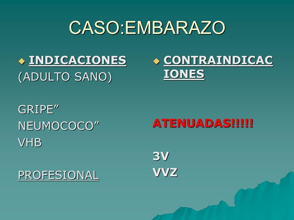 ADULTA EMBARAZADA COMPRUEBAS INFECCIÓN/INMUNIZACIÓN COMPRUEBAS INFECCIÓN/INMUNIZACIÓNTORCHVHBVIHSÍFILIS