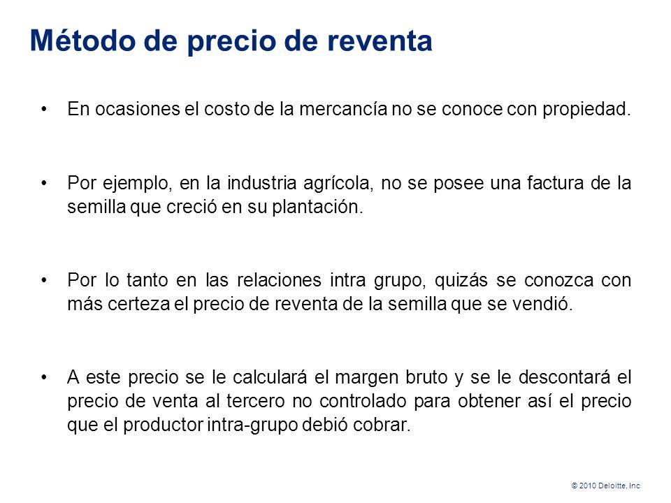 © 2010 Deloitte, Inc Método de Costo Adicionado El segundo método usado por la ley 33 es el método de costo adicionado que funciona adicionando al cos