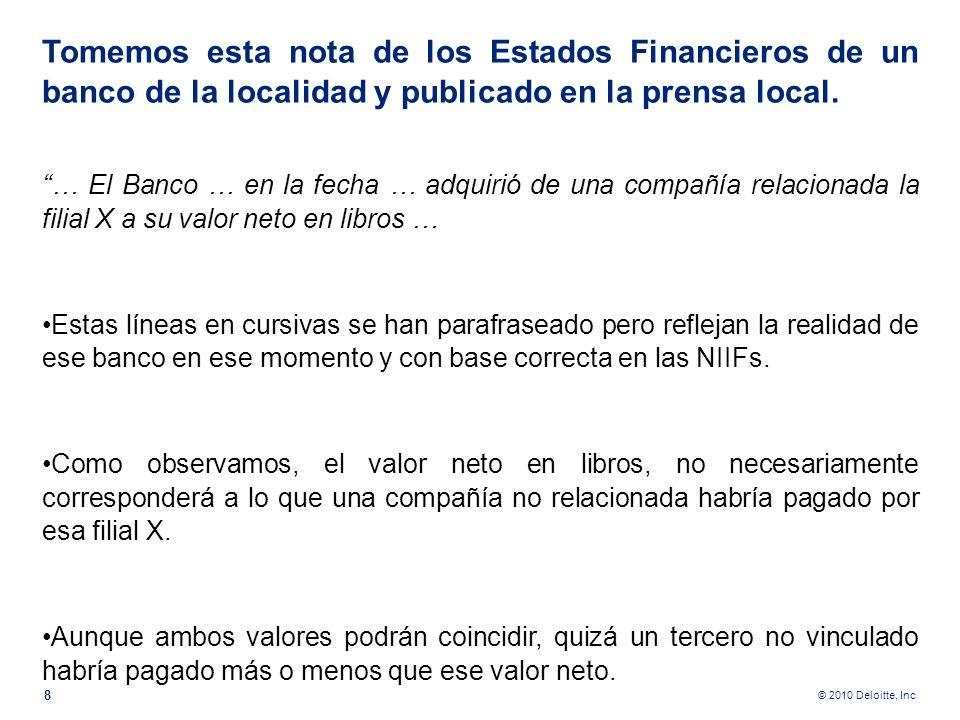 © 2010 Deloitte, Inc En este punto quiero hacer dos precisiones. 1.Los precios de transferencia no son un tema esotérico que sólo un economista entien