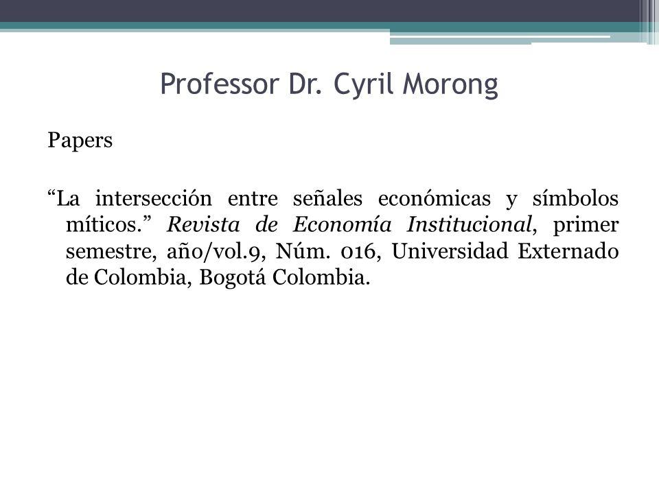 Professor Dr. Cyril Morong Papers La intersección entre señales económicas y símbolos míticos.