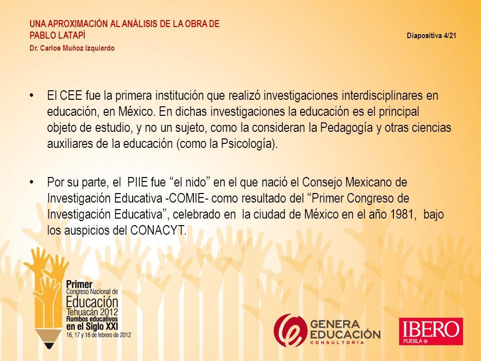 El CEE fue la primera institución que realizó investigaciones interdisciplinares en educación, en México. En dichas investigaciones la educación es el