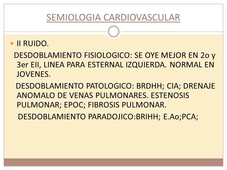 SEMIOLOGIA CARDIOVASCULAR.5. ONDA v GIGANTE. EN I.