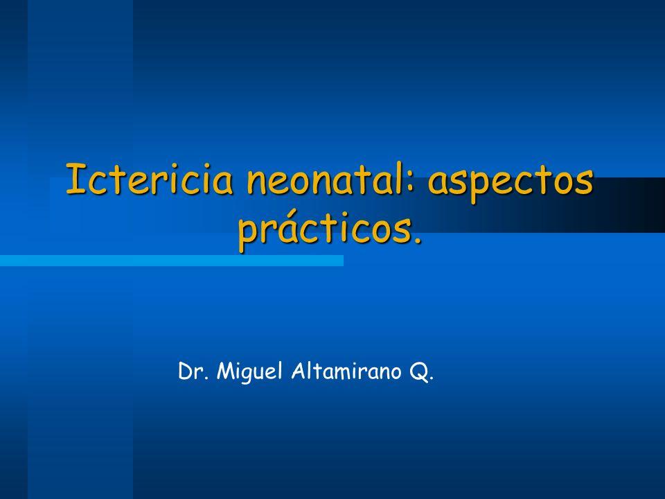 Ictericia Neonatal Definición: Definición: –Recién Nacido con bilirrubina sérica lo suficientemente elevada para causar tinte elevada para causar tinte amarillo visible en piel, escleras y mucosas.