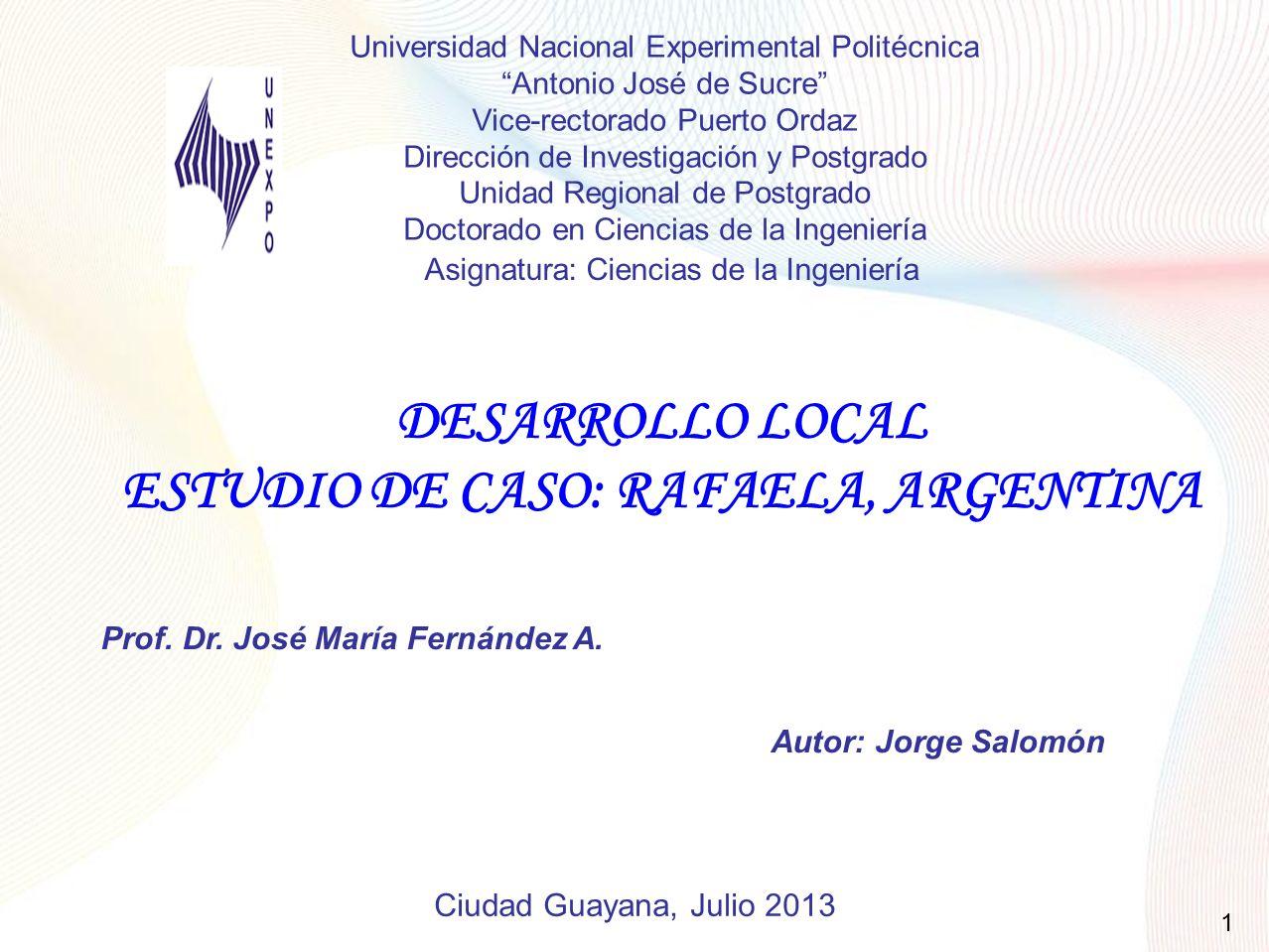 Desarrollo Local: Elementos básicos Fuente: CEPAL, Desarrollo económico local y descentralización en América Latina Francisco Alburquerque, 2 0 0 4