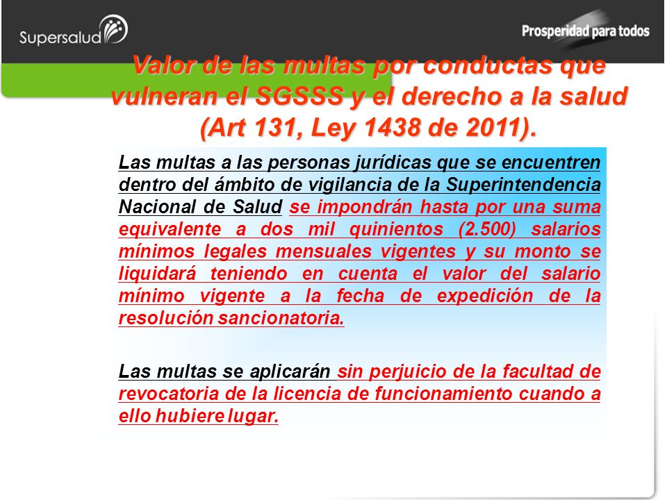 Valor de las multas por conductas que vulneran el SGSSS y el derecho a la salud (Art 131, Ley 1438 de 2011). Las multas a las personas jurídicas que s