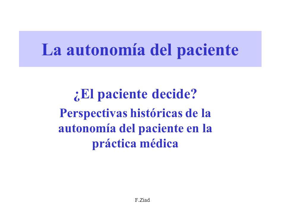 La autonomía del paciente ¿El paciente decide? Perspectivas históricas de la autonomía del paciente en la práctica médica